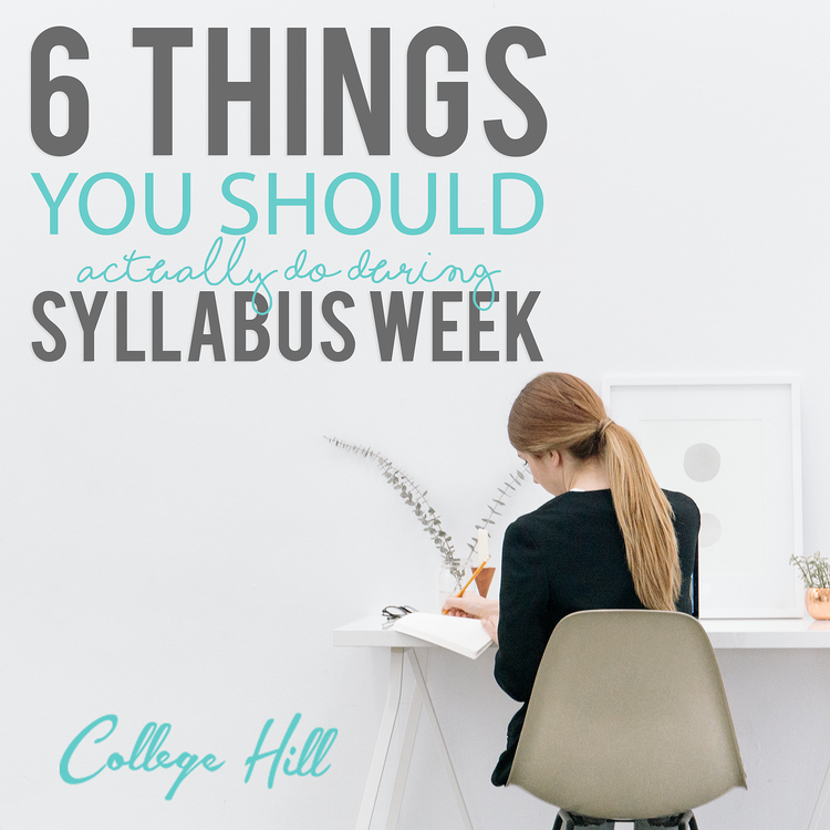 6 Things you Should actuall do during syllabus week.png